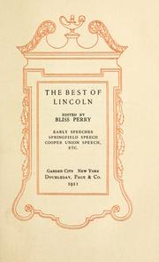 Cover of: The best of Lincoln: early speeches, Springfield speech, Cooper Union speech, etc.