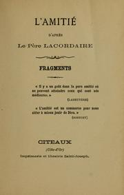 Cover of: L'amitié d'apr`es le p`ere Lacordaire : fragments.