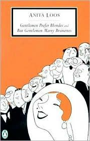 Cover of: Gentlemen Prefer Blondes and But Gentlemen Marry Brunettes