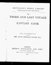 Cover of: The third and last voyage of Captain Cook: with an introduction by Hugh Reginald Haweis.