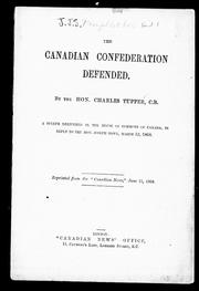 Cover of: The Canadian confederation defended