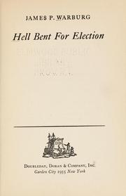 Cover of: Hell bent for election.