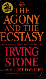 Cover of: The agony and the ecstasy