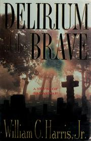 Cover of: Delirium of the brave