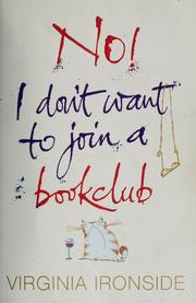 Cover of: No! I don't want to join a book club