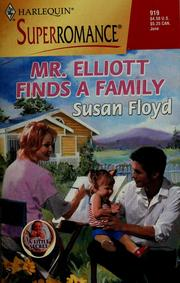 Cover of: Mr. Elliott Finds a Family