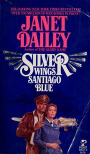 Cover of: Silver wings, Santiago blue