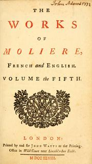 Cover of: The works of Moliere, French and English: in ten volumes.