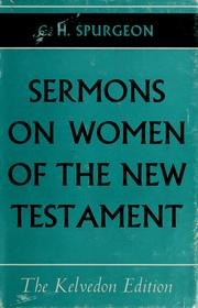 Cover of: C.H. Spurgeon's sermons on women of the New Testament