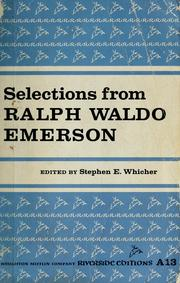 Cover of: Selections from Ralph Waldo Emerson: an organic anthology