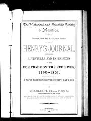 Cover of: Henry's journal, covering adventures and experiences in the fur trade on the Red River 1799-1801
