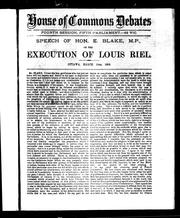 Cover of: Speech of the Hon. E. Blake, M.P., on the execution of Louis Riel