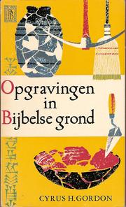 Cover of: Opgravingen in bijbelse grond