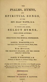 Cover of: Psalms, hymns and spiritual songs, applied to the Christian state and worship