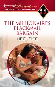Cover of: The Millionaire's Blackmail Bargain