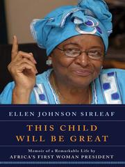 Cover of: This Child Will Be Great: Memoir of a Remarkable Life by Africa's First Woman President
