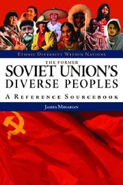Cover of: The former Soviet Union's diverse peoples: a reference sourcebook