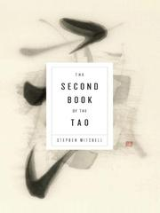 Cover of: The second book of the Tao: compiled and adapted from the Chuang-tzu and the Chung yung, with commentaries