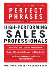 Cover of: The complete book of perfect phrases for high performing sales professionals
