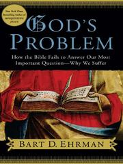 Cover of: God's Problem: How the Bible Fails to Answer Our Most Important Question--Why We Suffer