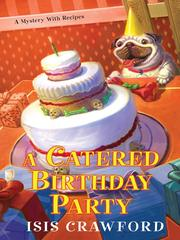 Cover of: A catered birthday party