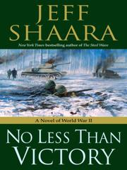 Cover of: No less than victory: a novel of World War II