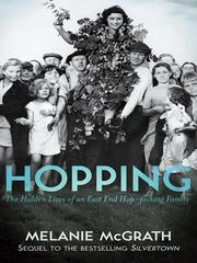 Cover of: Hopping: the hidden lives of an East End hop picking family