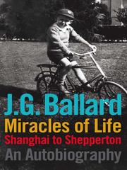 Cover of: Miracles of Life: Shanghai to Shepperton : an autobiography
