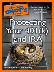 Cover of: The complete idiot's guide to protecting your 401(k) and IRA