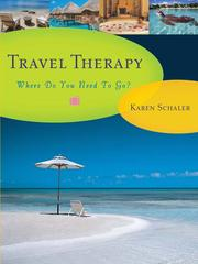 Cover of: Travel therapy: where do you need to go?