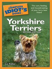 Cover of: The complete idiot's guide to Yorkshire terriers