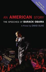 Cover of: An American story: the speeches of Barack Obama : a primer