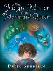 Cover of: The Magic Mirror of the Mermaid Queen