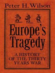 Cover of: The Thirty Years War: Europe's tragedy