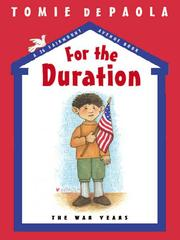 Cover of: For the duration: the war years