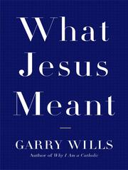 Cover of: What Jesus meant