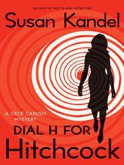 Cover of: Dial H for Hitchcock: a Cece Caruso mystery