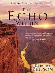 Cover of: The echo within: notes on vocation and calling