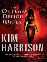 Cover of: The Outlaw Demon Wails (Rachel Morgan, Book 6)