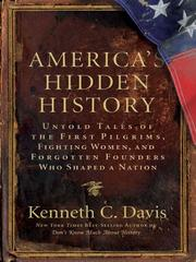 Cover of: America's Hidden History: Untold Tales of the First Pilgrims, Fighting Women, and Forgotten Founders Who Shaped a Nation