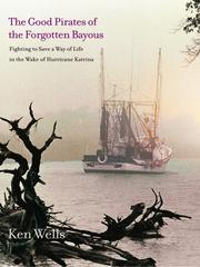 Cover of: The good pirates of the forgotten bayous