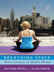 Cover of: Breathing space: twelve lessons for the modern woman