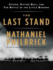 Cover of: The last stand: Custer, Sitting Bull, and the Battle of the Little Bighorn
