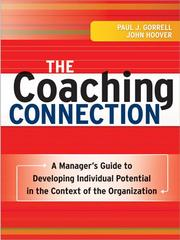Cover of: The coaching connection: a manager's guide to developing individual potential in the context of the organization