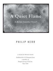 Cover of: A Quiet Flame: a Bernie Gunther novel