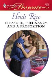 Cover of: Pleasure, pregnancy and a proposition