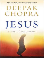 Cover of: Jesus: a story of enlightenment