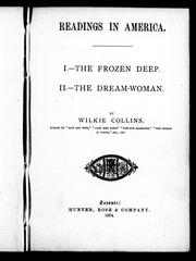 Cover of: Readings in America: I. The frozen deep.  II. The dream-woman