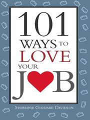 Cover of: 101 ways to love your job