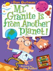 Cover of: Mr. Granite is from another planet!
